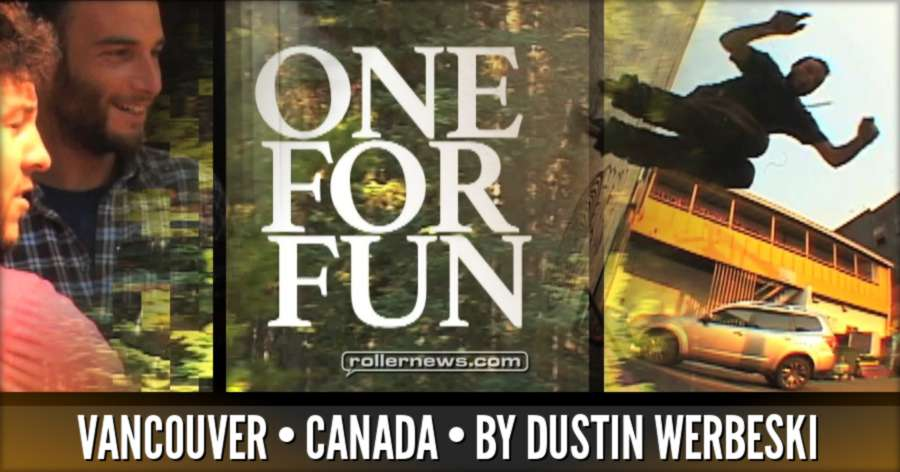 One for Fun (Vancouver, Canada 2017) by Dustin Werbeski - Teaser