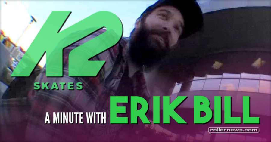 A Minute With Erik Bill (2017) - K2 Edit