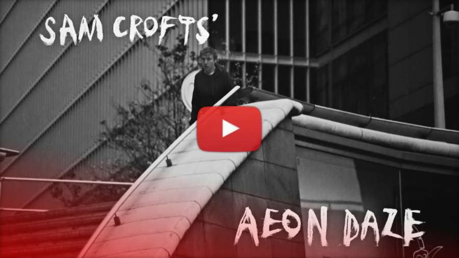 Sam Crofts – AEON DAZE (London, 2017) USD Edit