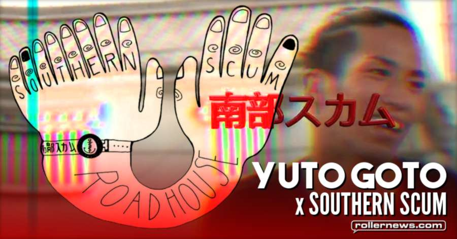 Yuto Goto (Japan) x SouthernScum - Hands On (2017)
