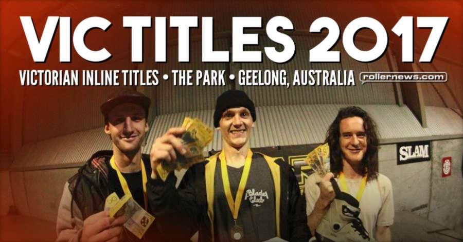 Vic Titles 2017 (Australia) - Edit by Brad Watson & Results
