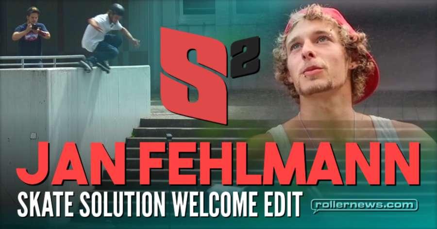 Jan Fehlmann (Switzerland) - Skate Solution Welcome Edit (2017)