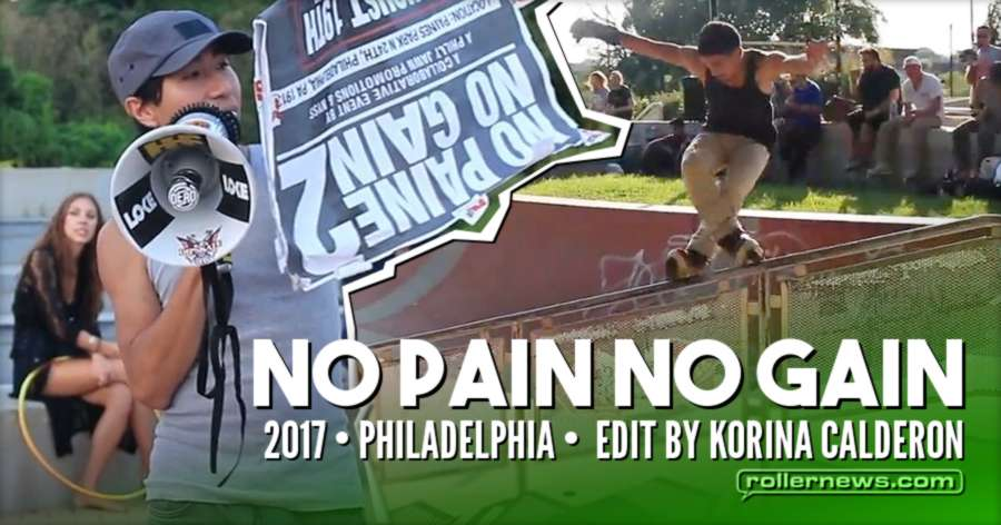 No Pain No Gain 2017 (Philadelphia) - Edit by Korina Calderon