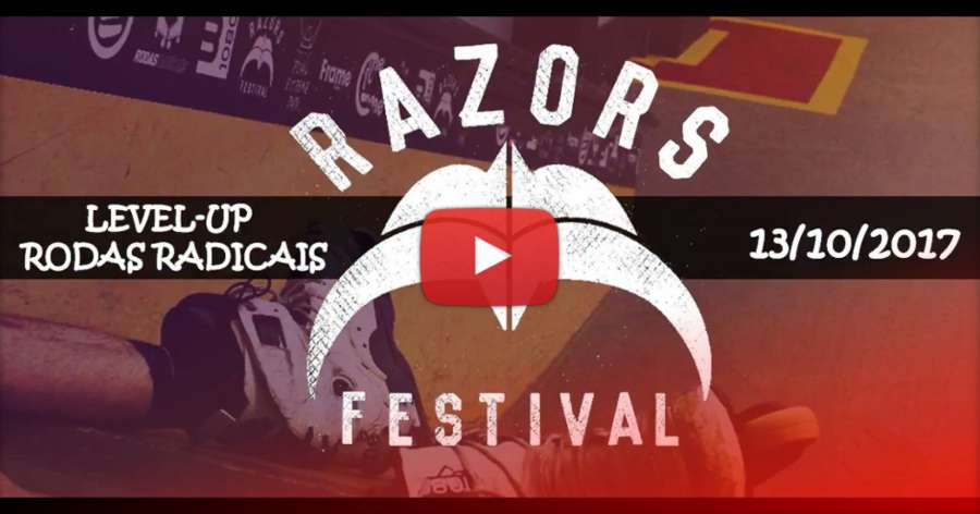 Razors Festival - Level Up - Brazil (2017)