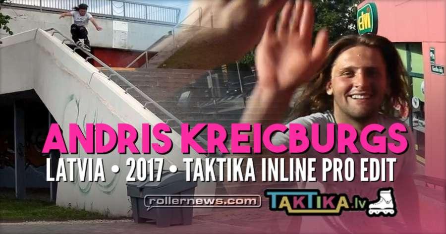 Andris Kreicburgs (Latvia) - 2017 Taktika Inline Pro Edit