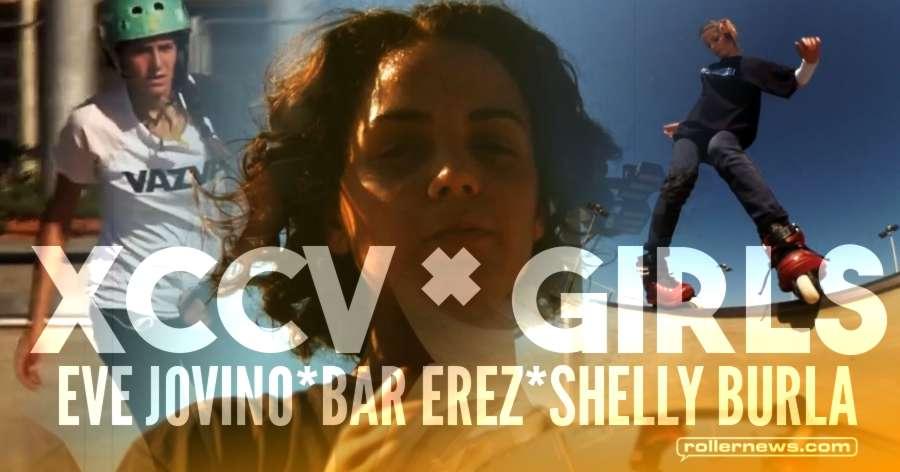XCCV Girls (2017) by Bobi Spassow, with Eve Jovino, Bar Erez & Shelly Burla