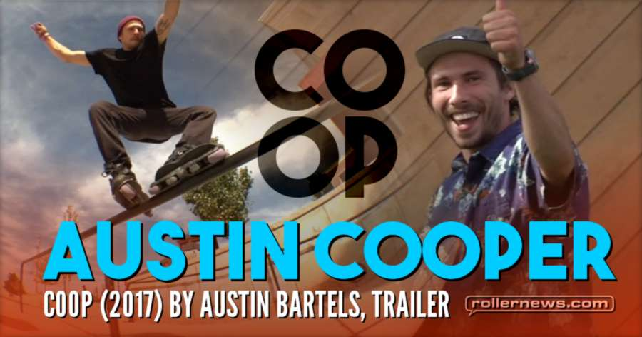 Austin Cooper - COOP (2017) by Austin Bartels, Trailer