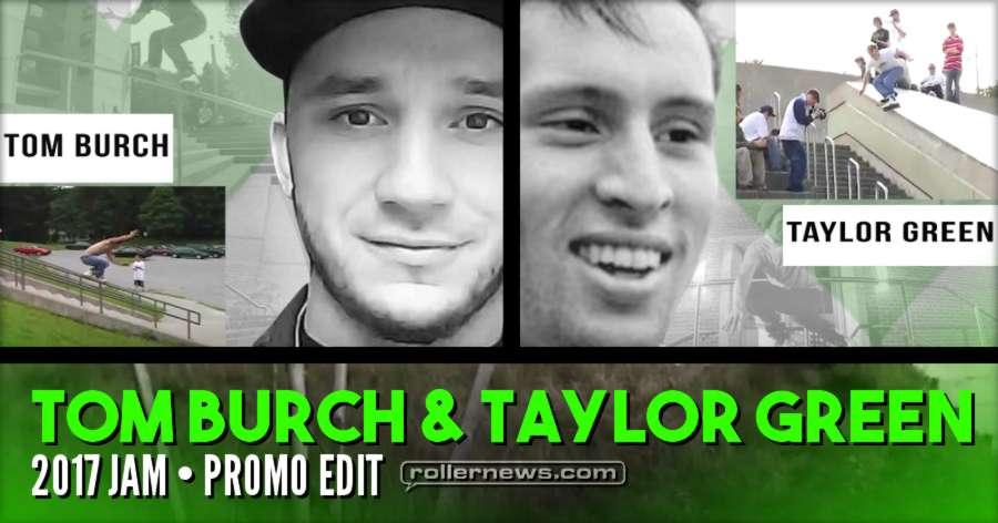 Taylor Green & Tom Burch Jam 2017 - Promo by Ian Orbinson Hutchinson