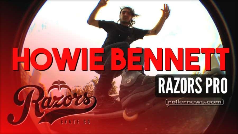 Howie Bennett // Razors Pro - Edit by Ian Walker