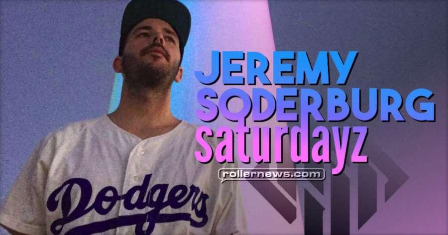 Jeremy Soderburg - Saturdayz (2017)