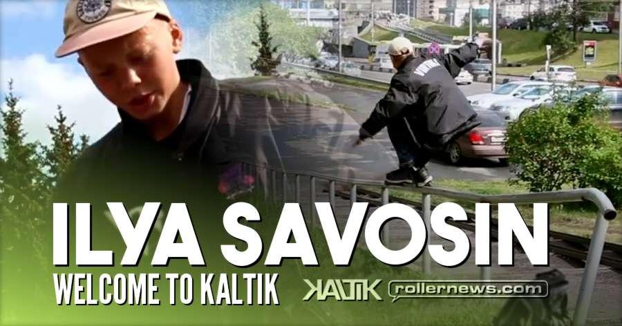 Ilya Savosin (Russia) - Welcome to Kaltik (2017)