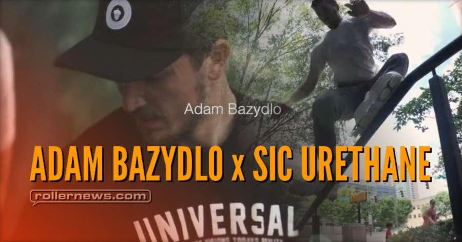 Adam Bazydlo | Sic Urethane Pro Wheel (2017)