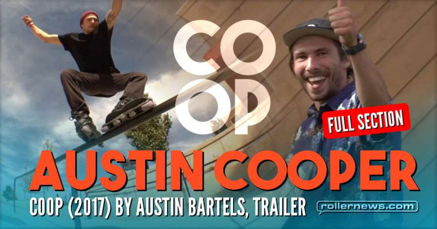 Austin Cooper - COOP (2017) by Austin Bartels - Full Section