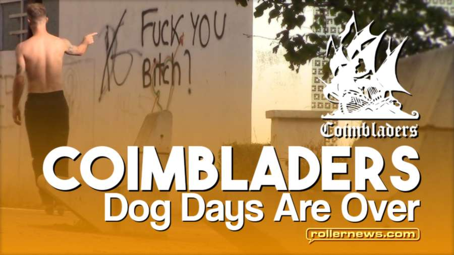 Coimbladers (Portugal, 2017) - Dog Days Are Over