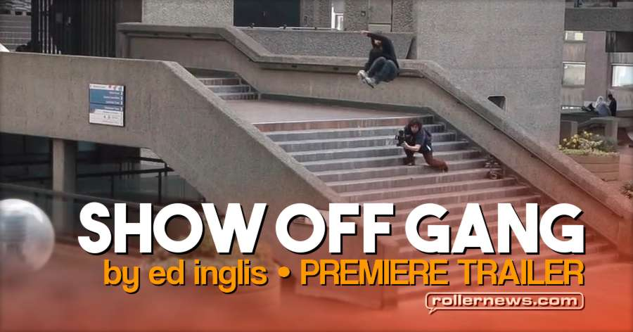 Show Off Gang (2017) by Ed Inglis, Premiere Trailer - VOD Now Available, free to download