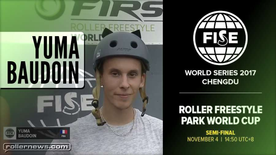 Yuma Baudoin wins FISE Chengdu 2017 (China). Roller Finals - Livestream Replay & Full Results