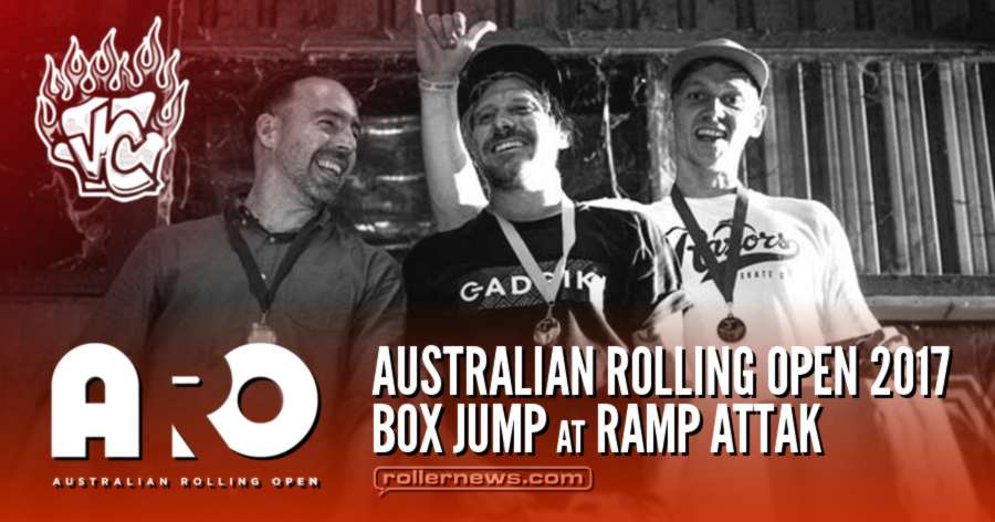 Australian Rolling Open 2017 - Box Comp @ Ramp Attak - Velvet Couch Edit