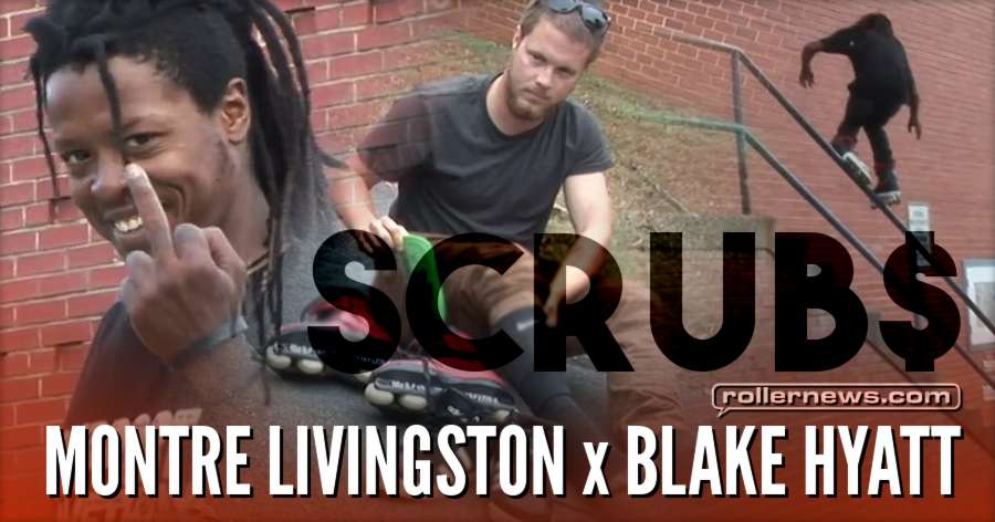 Scrub'N up Clip$ with Montre Livingston & Blake Hyatt (2017) by Matt Lyon