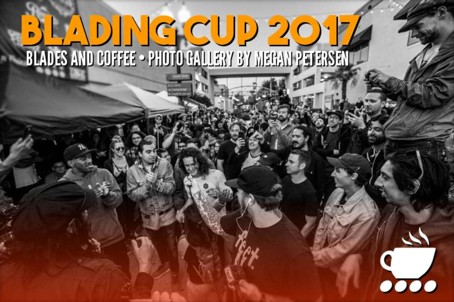 Blades and Coffee @ Blading Cup 2017 - Photos by Megan Petersen