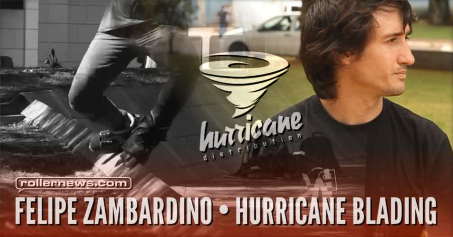 Felipe Zambardino - Hurricane Blading (2017)
