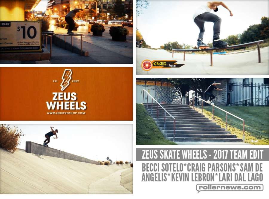 Zeus Skate Wheels - 2017 Team Edit - with Sam De Angelis, Becci Sotelo, Craig Parsons, Sam De Angelis, Kevin Lebron & Lari Dal Lago