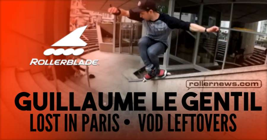 Guillaume Le Gentil - Lost in Paris VOD Leftovers