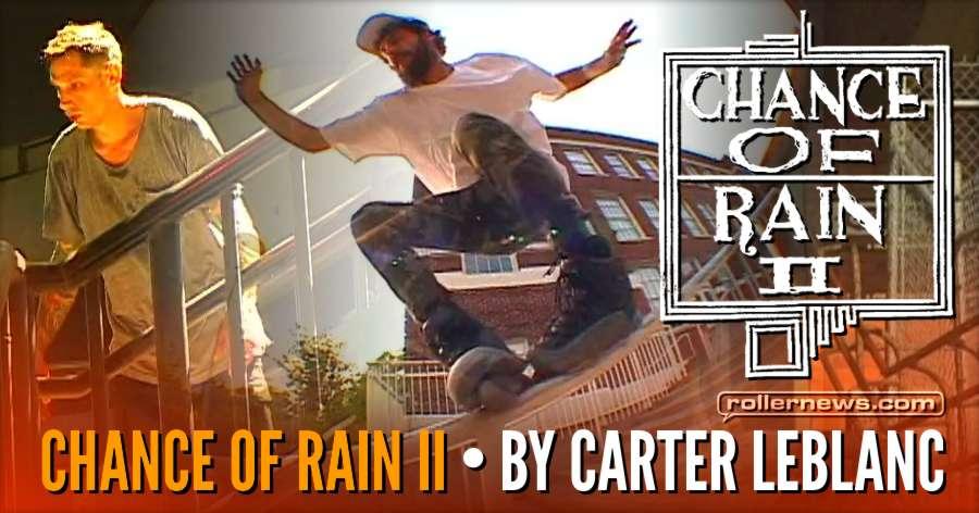 Chance of Rain 2 (Seattle, WA 2017) Trailer by Carter Leblanc