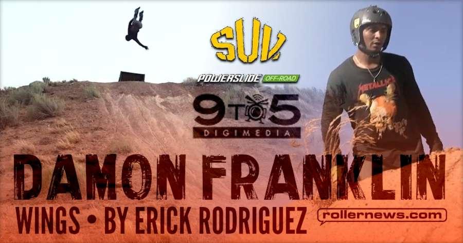 Damon Franklin - Wings (2017) by Erick Rodriguez - Big Wheels x Off-Road