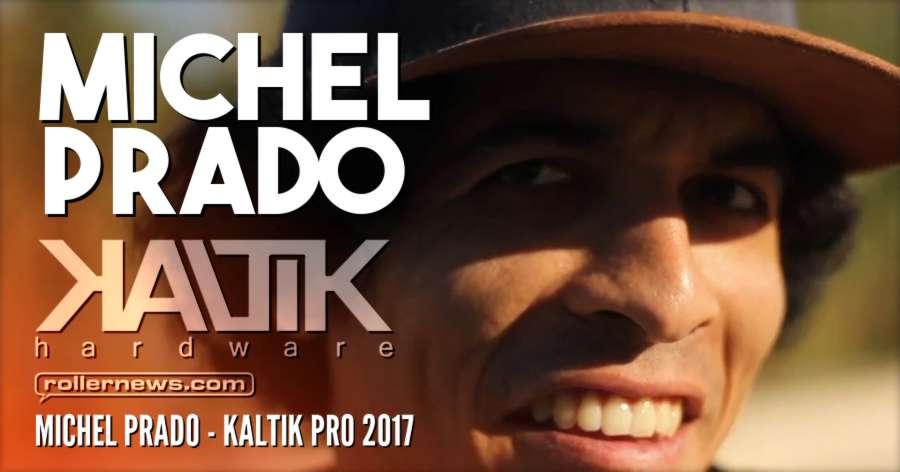 Michel Prado - Kaltik Pro 2017