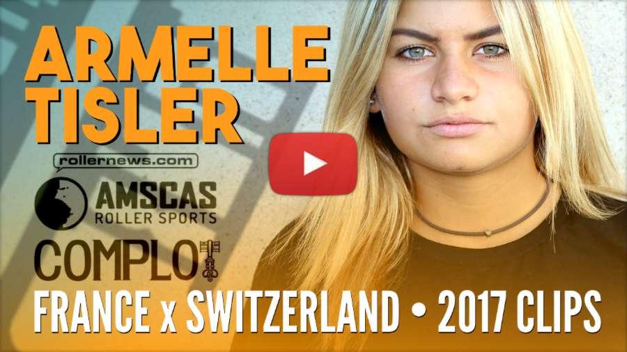 Armelle Tisler (16, France) - Switzerland + France, 2017 Clips
