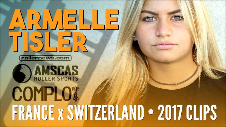 Armelle Tisler (16, France) - Switzerland + France, 2017 Clips