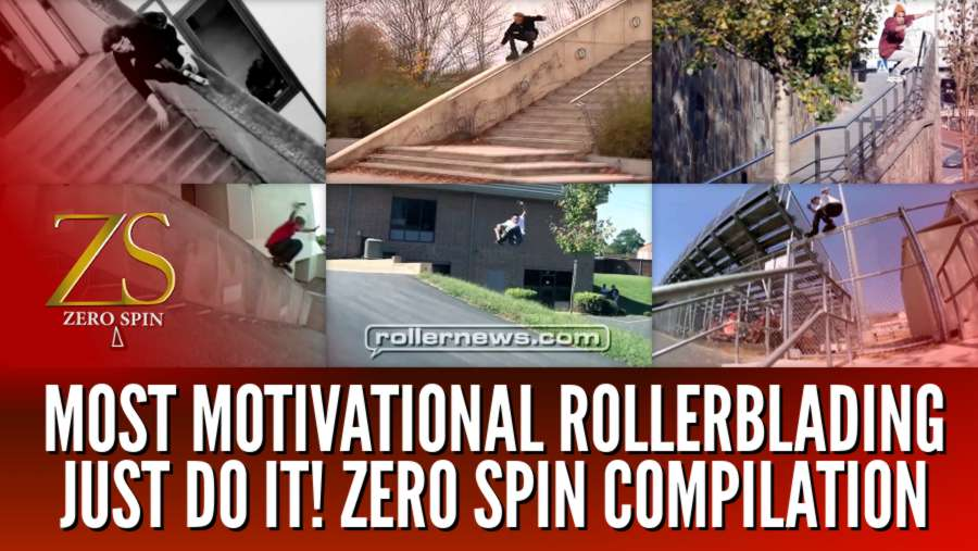 Most Motivational Rollerblading - Just Do It! Zero Spin Compilation