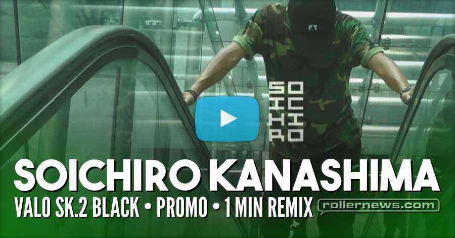 Soichiro Kanashima - Valo SK.2 Black Promo (2017) - 1 min Remix by Issei Sato