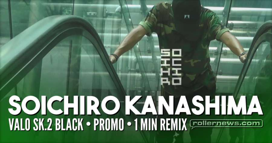 Soichiro Kanashima - Valo SK.2 Black Promo (2017) - 1 min Remix