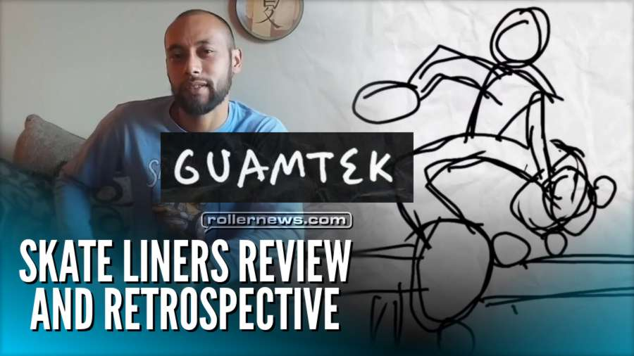 Guamtek - Skate Liners Review and Retrospective (2017)