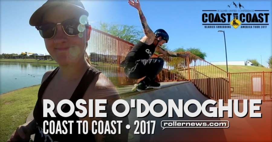 Rosie O'Donoghue - Coast to Coast (2017) - Bladies Shredding, America Tour, Featuring Melissa Brown