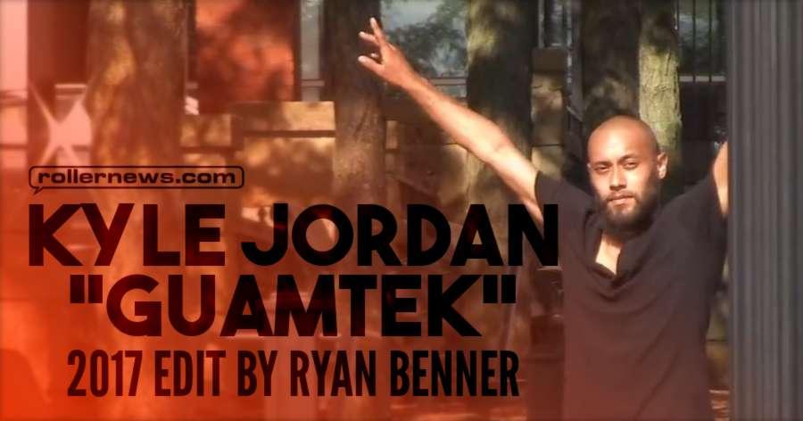 Kyle Jordan 'Guamtek' - 2017 by Ryan Benner