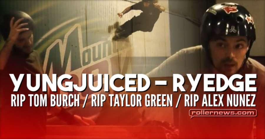 Yungjuiced - Ryedge (2017) - RIP Tom Burch / RIP Taylor Green / RIP Alex Nunez