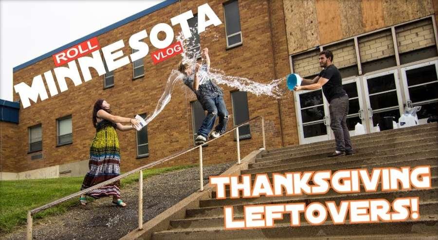 Roll Minnesota - Thanksgiving Leftovers (Street Footage)