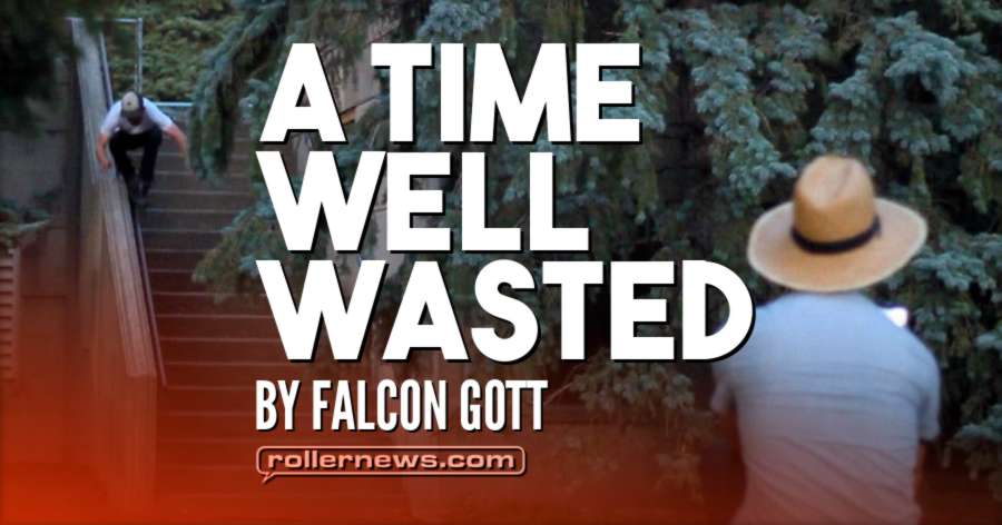 A Time Well Wasted (2017) by Falcon Gott