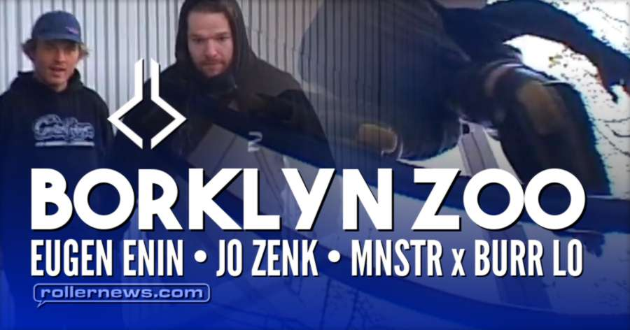 Borklyn Zoo: MNSTR x BURR LO (2017) - with Eugen Enin & Jo Zenk
