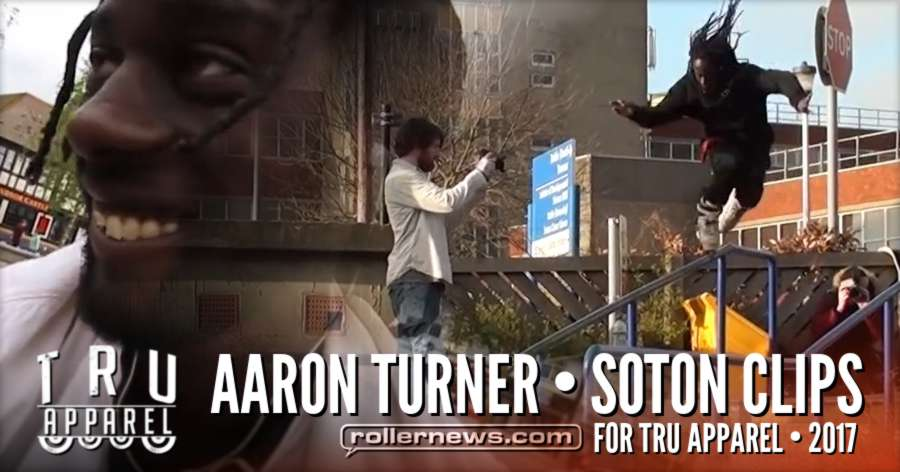 Aaron Turner in Soton (UK) - Tru Apparel, Raw Clips