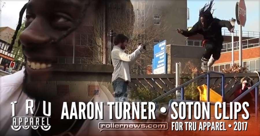 Aaron Turner in Soton (UK) - Tru Apparel, Raw Clips