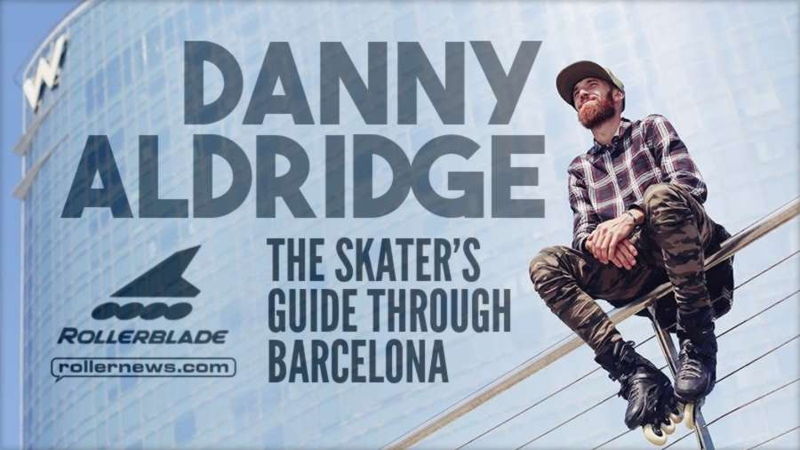 Danny Aldridge's Point - The Skater's Guide Through Barcelona (Rollerblade)