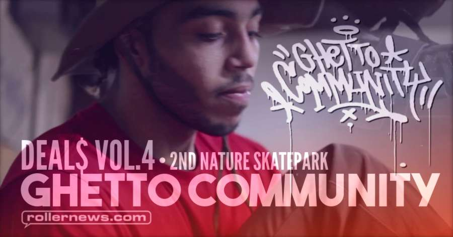 Ghetto Community - DEAL$ VOL.4 (2017)