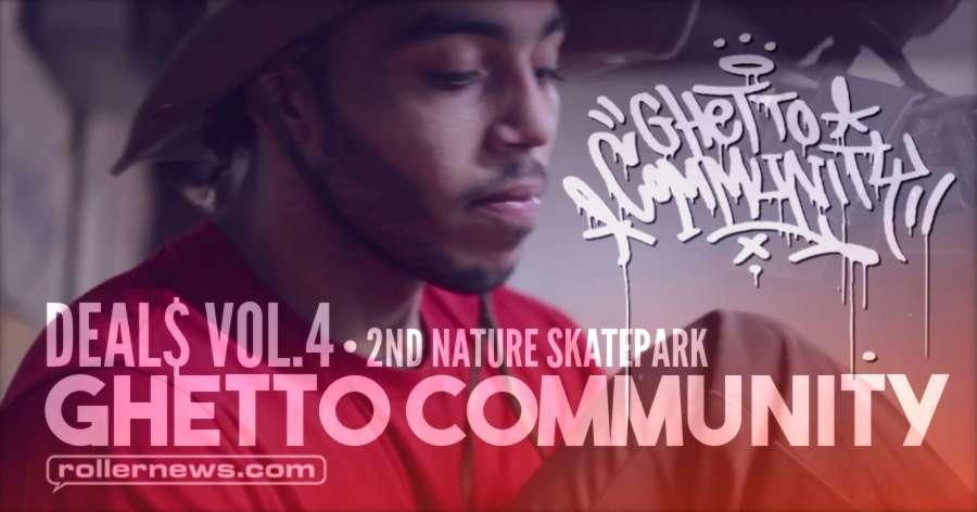 Ghetto Community - DEAL$ VOL.4 (2017)