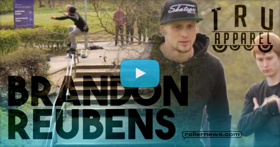 Brandon Reubens - Raw Clips in the Black Country (2017, UK) by Tru Apparel