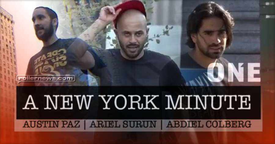 A New York Minute (2017, One Mag) with Austin Paz, Abdiel Colberg & Friends