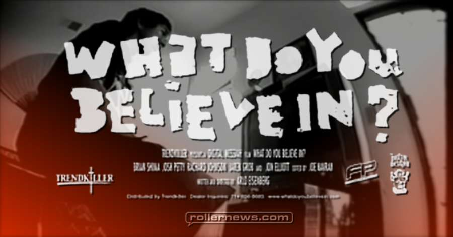 What Do You Believe In? (2001) - Full Video + Soundtrack