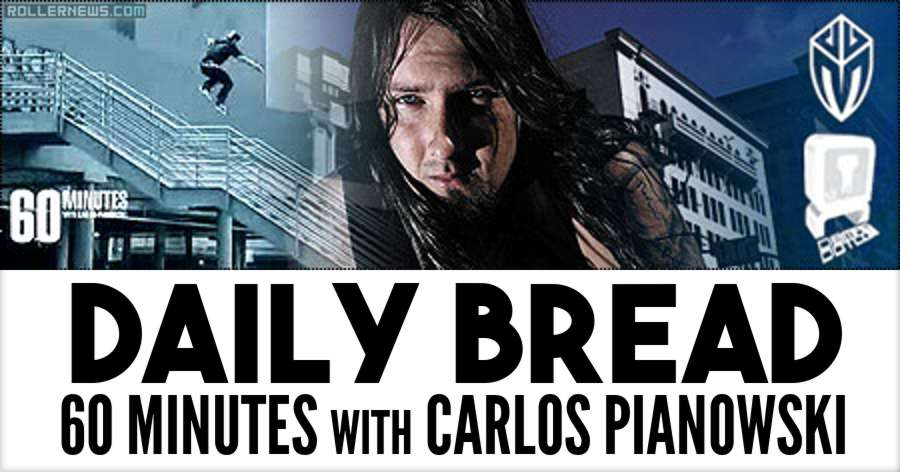 Daily Bread: 60 minutes With Carlos Pianowski (2002)